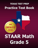 Texas Test Prep Practice Test Book Staar Math Grade 5