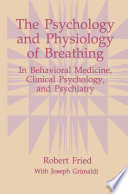 The Psychology And Physiology Of Breathing : of breathing and hyperventilation in our emotional...