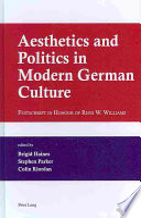 Aesthetics and Politics in Modern German Culture