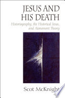 Jesus And His Death : how jesus understood his own...