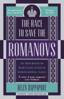 The Race To Save The Romanovs