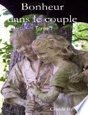 Bonheur dans le couple – tome 1