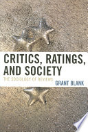 Critics, Ratings, and Society