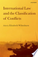 International Law and the Classification of Conflicts