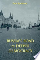Russia s Road To Deeper Democracy