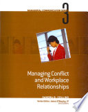 Module 3  Managing Conflict and Workplace Relationships