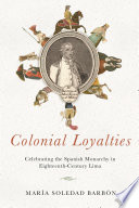Colonial Loyalties