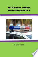 MTA Police Officer Exam Review Guide