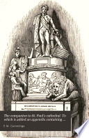 The companion to St  Paul s cathedral  To which is added an appendix containing a description of the new monuments Book PDF