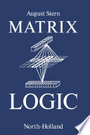 Matrix Logic