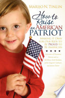How to Raise an American Patriot