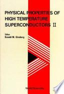 Physical Properties Of High Temperature Superconductors Ii book