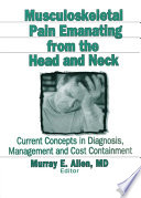 Musculoskeletal Pain Emanating From the Head and Neck
