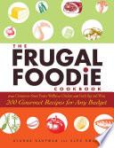 The Frugal Foodie Cookbook Book PDF
