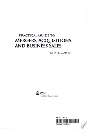 Practical Guide to Mergers, Acquisitions and Business Sales - ISBN:9780808014706