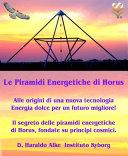 Piramidi Energetiche di Horus   cambiano il mondo