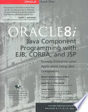 Oracle8i Java Component Programming With EJB  CORBA AND JSP