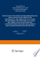 Physiologie und Pathologie der Hormonorgane; Regulation von Wachstum und Entwicklung; die Verdauung als Ganzes; die Ernährung des Menschen als Ganzes; die correlativen Funktionen des autonomen Nervensystems; Regulierung der Wasserstoffionen-Konzentration