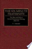 The Six minute Fraternity