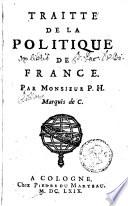Traitte' de la Politique de France