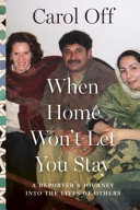 When Home Won't Let Them Stay : off, relates the gripping story...