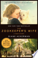 The Zookeeper s Wife  A War Story  Movie Tie in   Movie Tie in Editions