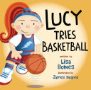 Lucy Tries Basketball