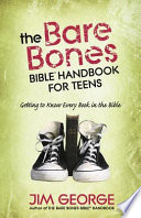 The Bare Bones Bible   Handbook for Teens