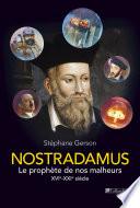 Nostradamus : Le Prophète De La Renaissance par Stéphane Gerson