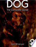 Dog the Complete Guide