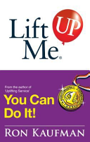 Lift Me Up  You Can Do It  Inspiring Quotes and Uplifting Notes to Keep You Going Strong