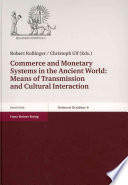 Commerce and Monetary Systems in the Ancient World