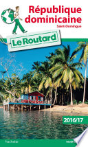 Guide du Routard R  p  dominicaine 2016 17