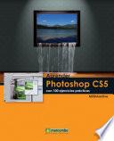 Aprender Photoshop CS5 con 100 ejercicios pr  cticos
