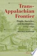 Trans Appalachian Frontier  Third Edition