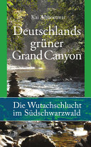 Deutschlands gr  ner Grand Canyon