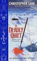 A Deadly Quiet