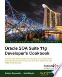 Oracle Soa Suite 11g Developer S Cookbook