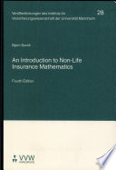 An Introduction to Non Life Insurance Mathematics