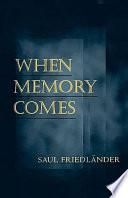 When Memory Comes Book PDF