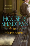 House Of Shadows : of the family gathered around her,...
