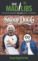 Snoop Dogg Mad Libs