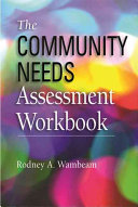 The Community Needs Assessment Workbook