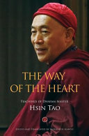 The Way of the Heart: The Teachings of Dharma Master Hsin Tao