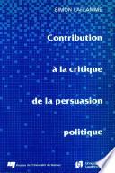 illustration Contribution à la Critique de la Persuasion Politique