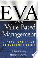 Eva And Value Based Management A Practical Guide To Implementation