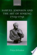 Samuel Johnson and the Art of Sinking 1709-1791