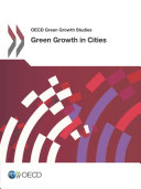 OECD Green Growth Studies Green Growth in Cities