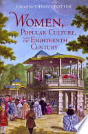 Women Popular Culture And The Eighteenth Century book