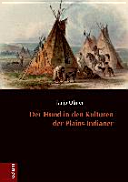 Der Hund in den Kulturen der Plains-Indianer